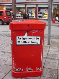 Artgerechte Müllhaltung.